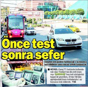 Önce Test Sonra Sefer 17.08.2013