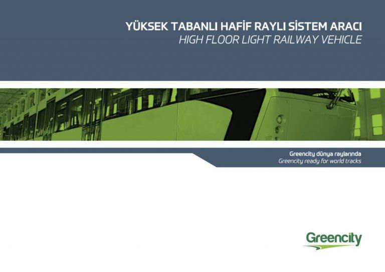 Yüksek Tabanlı Hafif Raylı Sistem Aracı (High Floor Light Railway Vehicle)