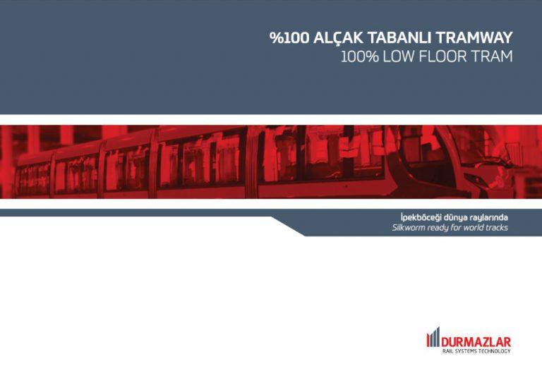 %100 Alçak Tabanlı Tramvay (100% Low Floor Tram)